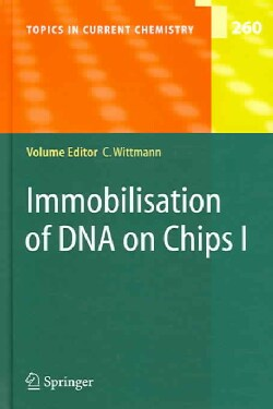 Immobilisation of DNA on Chips I (Hardcover)