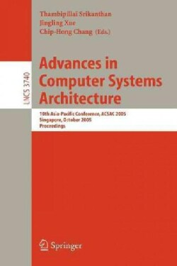 Advances in Computer Systems Architecture: 10th Asia-P (Paperback)