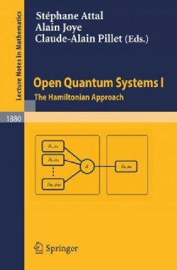 Open Quantum Systems I: The Hamilton Approach (Paperback)