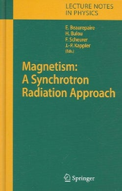 Magnetism: Synchrotron Radiation Approach (Hardcover)