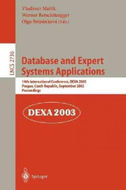 Database and Expert Systems Applications: 14th International Conference, Dexa 2003, Prague, Czech Republic, Septe... (Paperback)