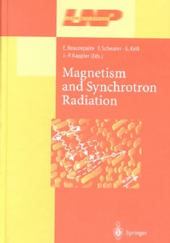 Magnetism and Synchrotron Radiation (Hardcover)