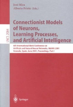 Connectionist Models of Neurons, Learning Processes, and Artificial Intelligence: 6th International Work-Conferen... (Paperback)