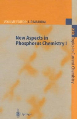 New Aspects in Phosphorous Chemistry I (Hardcover)