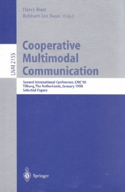 Cooperative Multimodal Communication: Second International Conference, Cmc'98, Tilburg, the Netherlands,January 2... (Paperback)