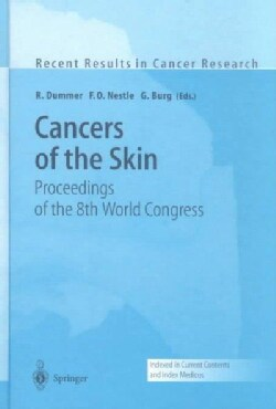 Cancers of the Skin: Proceedings of the 8th World Congress (Hardcover)