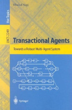 Transactional Agents: Towards a Robust Multi-Agent System (Paperback)