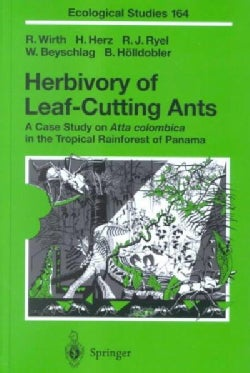 Herbivory of Leaf-Cutting Ants: A Case Study on Atta Colombica in the Tropical Rainforest of Panama (Hardcover)