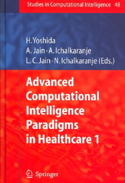Advanced Computational Intelligence Paradigms in Healthcare 1 (Hardcover)
