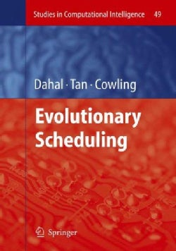 Evolutionary Scheduling (Hardcover)