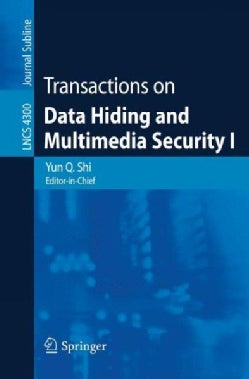 Transactions on Data Hiding and Multimedia Security I (Paperback)