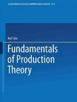 Fundamentals of Production Theory (Paperback)