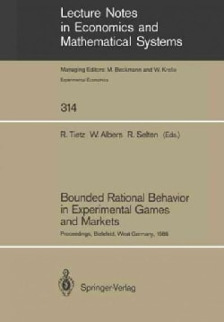 Bounded Rational Behavior in Experimental Games and Markets: Proceedings of the Fourth Conference on Experimental... (Paperback)