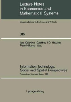 Information Technology: Social and Spatial Perspectives: Proceedings of an International Conference on Informatio... (Paperback)