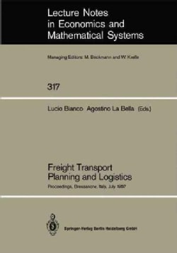 Freight Transport Planning and Logistics: Proceedings of an International Seminar on Freight Transport Planning a... (Paperback)