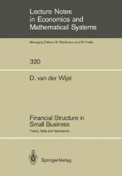 Financial Structure in Small Business: Theory, Tests and Applications (Paperback)