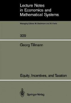 Equity, Incentives, and Taxation (Paperback)