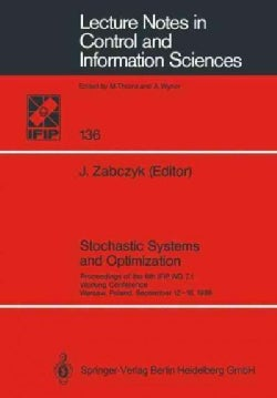 Stochastic Systems and Optimization: Proceedings of the 6th Ifip Wg 7.1. Working Conference, Warsaw, Poland, Sept... (Paperback)