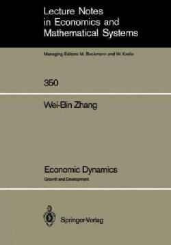 Economic Dynamics: Growth and Development (Paperback)