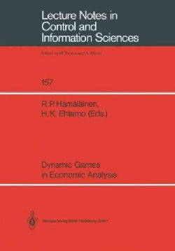 Dynamic Games in Economic Analysis: Proceedings of the Fourth International Symposium on Differential Games and A... (Paperback)