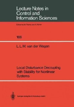 Local Disturbance Decoupling With Stability for Nonlinear Systems (Paperback)