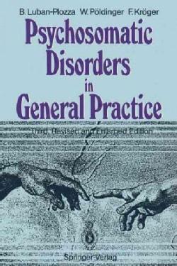Psychosomatic Disorders in General Practice (Paperback)