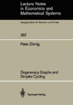 Degeneracy Graphs and Simplex Cycling (Paperback)
