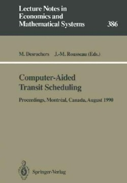 Computer-aided Transit Scheduling: Proceedings of the Fifth International Workshop on Computer-aided Scheduling o... (Paperback)
