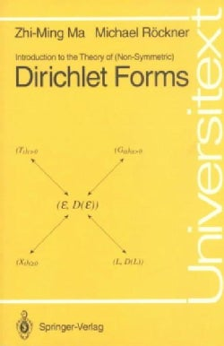 Introduction to the Theory of (Non-Symmetric) Dirichlet Forms (Paperback)