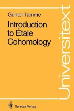 Introduction to Etale Cohomology (Paperback)