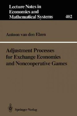 Adjustment Processes for Exchange Economies and Noncooperative Games (Paperback)