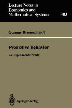 Predictive Behavior: An Experimental Study (Paperback)