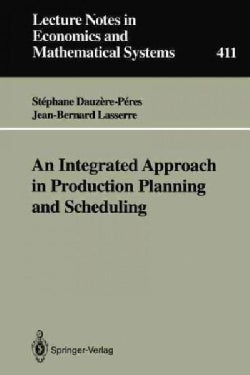 An Integrated Approach in Production Planning and Scheduling (Paperback)