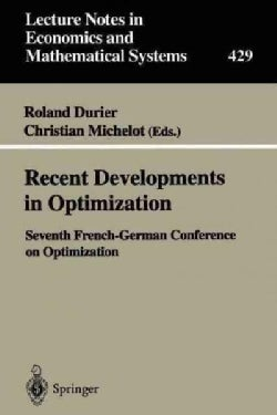 Recent Developments In Optimization: Seventh French-german Conference On Optimization (Paperback)