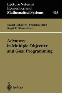 Advances in Multiple Objective and Goal Programming: Proceedings of the Second International Conference on Multi-... (Paperback)
