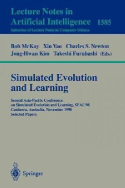 Simulated Evolution and Learning: Second Asia-Pacific Conference on Simulated Evolution and Learning, Seal '98, C... (Paperback)