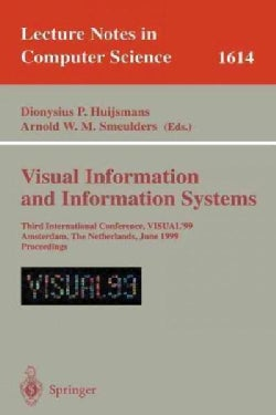 Visual Information and Information Systems: Third International Conference, Visual '99, Amsterdam, the Netherland... (Paperback)