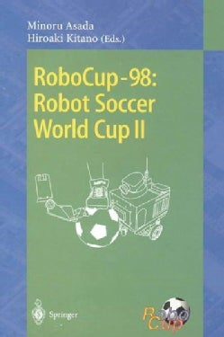 Robocup-98: Robot Soccer World Cup II (Paperback)