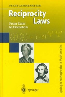Reciprocity Laws: From Euler to Eisenstein (Hardcover)
