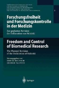 Forschungsfreiheit Und Forschungskontrolle in Der Medizin: Zur Geplanten Revision Der Deklaration Von Helsinki (Paperback)