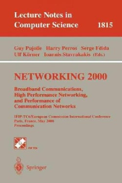 Networking 2000: Broadband Communications, High Performance Networking, and Performance of Communication Networks (Paperback)