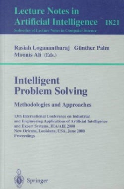 Intelligent Problem Solving: Methodologies and Approaches : 13th International Conference on Industrial and Engin... (Paperback)