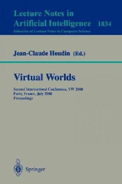 Virtual Worlds: Second International Conference, Vw 2000, Paris, France, July 2000 : Proceedings (Paperback)