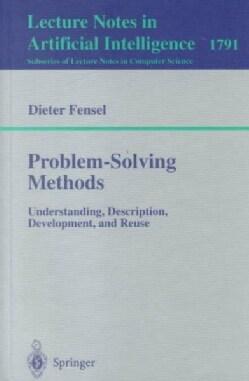 Problem-Solving Methods: Understanding, Description, Development, and Rescue (Paperback)