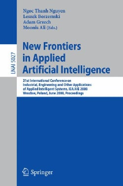 New Frontiers in Applied Artificial Intelligence: 21st International Conference on Industrial, Engineering and Ot... (Paperback)
