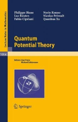 Quantum Potential Theory (Paperback)