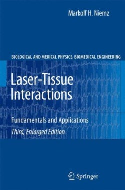 Laser-Tissue Interactions: Fundamentals and Applications (Paperback)