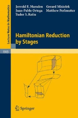 Hamiltonian Reduction by Stages (Paperback)