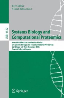 Systems Biology and Computational Proteomics: Joint RECOMB 2006 Satellite Workshops on Systems Biology, and on Co... (Paperback)