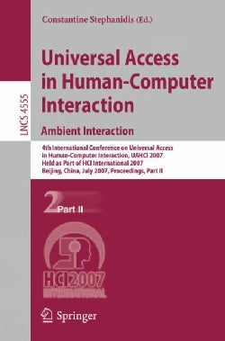 Universal Access in Human-computer Interaction: Ambient Interaction, 4th International Conference on Universal Ac... (Paperback)